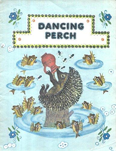 Dancing Perch (Folk Songs and -