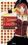 L'amour à tout prix, tome 1  par Minami