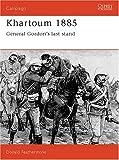 Khartoum 1885, Donald Featherstone, 185532301X