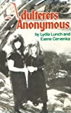 Adulterers Anonymous, Lydia Lunch, 0867194235