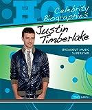 Justin Timberlake: Breakout Music Superstar (Hot Celebrity Biographies)