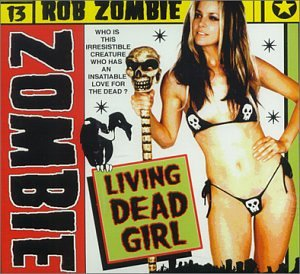 Rob zombie living dead girl music for Living naked at home