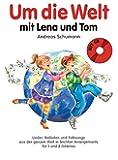 Um die Welt mit Lena und Tom: Noten, CD für Gitarre