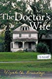 The Doctor's Wife, Elizabeth Brundage, 0670033162