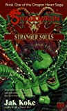 Shadowrun 26: Stranger Souls (The Dragon Heart Saga -- Book One)