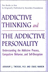 Addictive Thinking and the Addictive Personality Hardcover