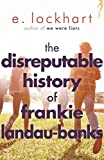 download ebook the disreputable history of frankie landau-banks: from the author of the unforgettable bestseller we were liars pdf epub