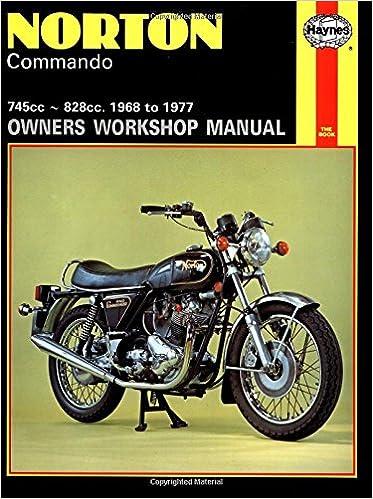 Norton Commando Owners Workshop Manual: 745cc, 828cc, Thru
