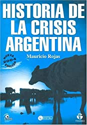 Historia De La Crisis Argentina