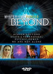 Mysterious Forces Beyond: Heaven & Beyond/Death & Paranormal/Psychic Power/We Are Not Alone