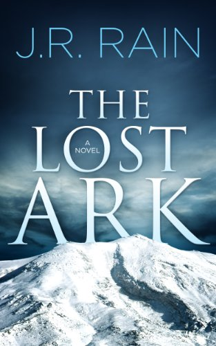 The Lost Ark by [Rain, J.R.]