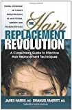 The Hair Replacement Revolution: A Consumer's Guide