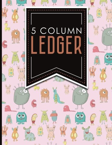 """Download 5 Column Ledger: Record Book, Accounting Note Pad, Ledger Books For Bills, Cute Monsters Cover, 8.5"""" x 11"""", 100 pages (5 Column Ledgers) (Volume 9) PDF"""
