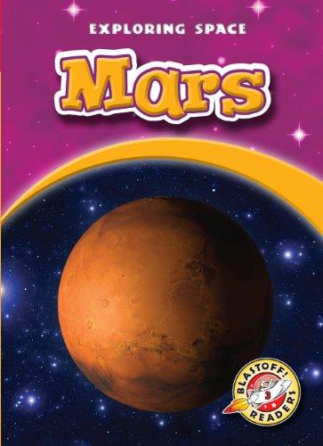 Download Mars (Blastoff! Readers: Exploring Space) (Blastoff Readers. Level 3) ebook
