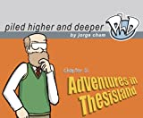 Adventures in Thesisland: The Fifth Piled Higher and Deeper Comic Strip Collection