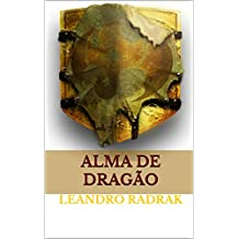 Alma de Dragão (Fragmentos de Grinmelken Livro 9)