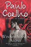 Front cover for the book The Winner Stands Alone by Paulo Coelho