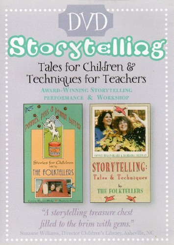 (Storytelling Tales for Children & Techniques for Teachers: Award-Winning Storytelling Performance & Workshop by The Folktellers: Barbara Freeman & Connie)