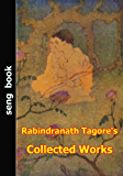 Rabindranath Tagore's Collected Works