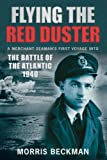 img - for Flying the Red Duster: A Merchant Seaman's First Voyage into the Battle of the Atlantic 1940 book / textbook / text book