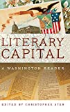 img - for Literary Capital: A Washington Reader book / textbook / text book