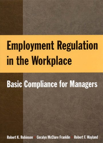Employment Regulation in the Workplace: Basic Compliance...