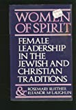 Women of Spirit, Rosemary Radford Ruether and Eleanor McLaughlin, 0671248057