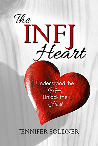 Amazon the infj heart understand the mind unlock the heart the infj heart understand the mind unlock the heart by soldner jennifer fandeluxe Choice Image