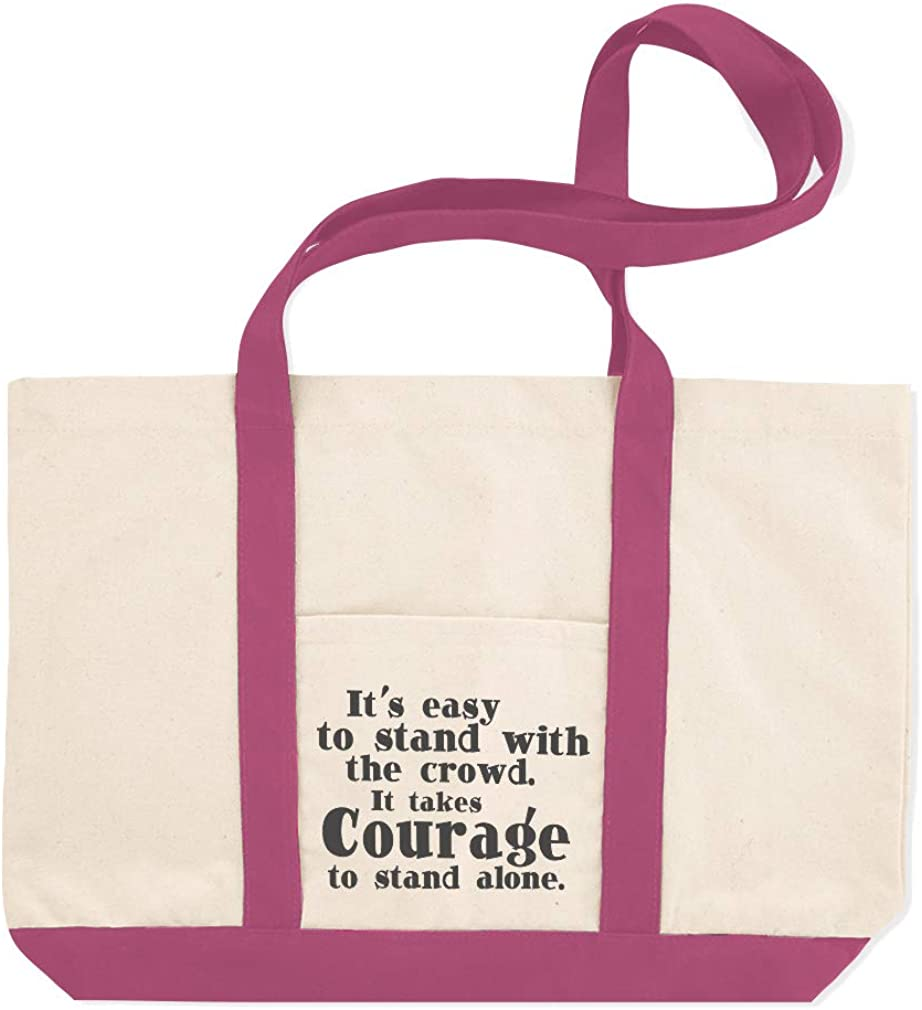 Canvas Shopping Tote Bag Its Easy Stand Crowd It Takes Courage Alone Braveness Beach for Women