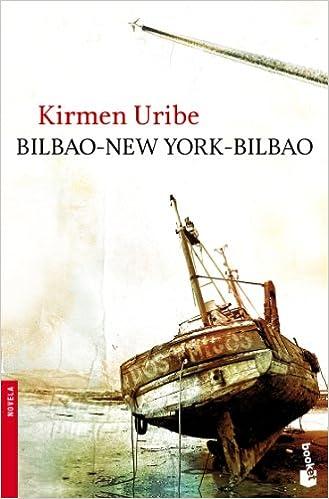 Bilbao-New York-Bilbao (Booket Logista): Amazon.es: Kirmen ...