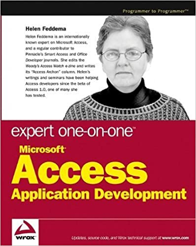 Expert One-on-One Microsoft Access Application Development 1st edition by Feddema, Helen (2004)
