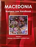 Macedonia Business Law Handbook, IBP USA, 1438770367