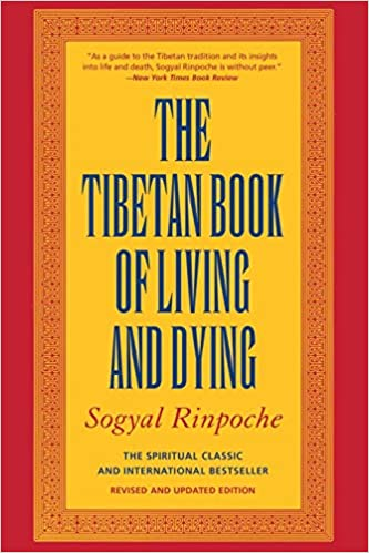 Buy The Tibetan Book of Living and Dying: The Spiritual Classic