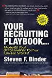 img - for Your Recruiting Playbook...Maximize Your Opportunities to Play College Sports (2nd Edition, 2017) book / textbook / text book