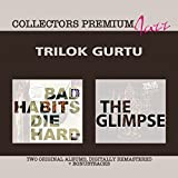 Bad Habits Die Hard & The Glimpse: Collectors Premium