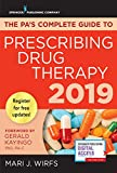 img - for The PA s Complete Guide to Prescribing Drug Therapy 2019 book / textbook / text book