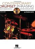 Contemporary Drumset Phrasing, Frank Katz, 0634095528