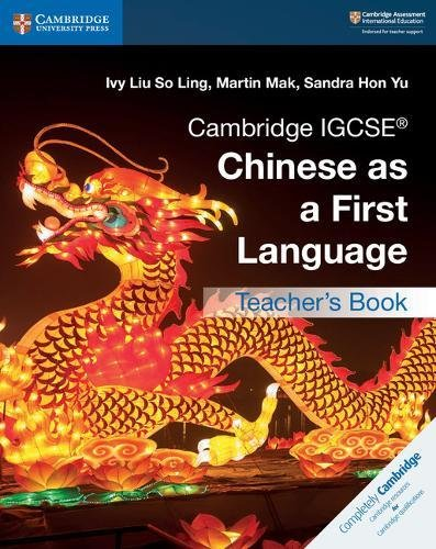 Cambridge IGCSE® Chinese as a First Language Teacher's Book (Cambridge International IGCSE) (Chinese Edition) by Cambridge University Press
