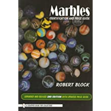 Marbles: Identification and Price Guide (Schiffer Book for Collectors) by Robert Block (1998-03-23)