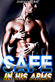 Safe In His Arms (Motorcycle Club Romance, New Adult Romance): Devil's Riders