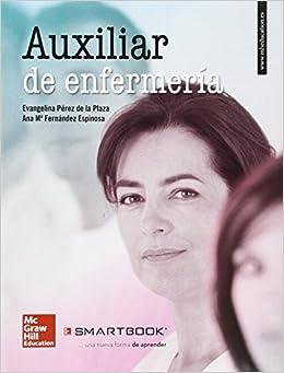 La+sb Auxiliar De Enfermeria 7e. Libro Del Opositor + Smartbook por Evangelina Pérez De La Plaza