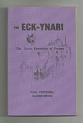 The Eck-Ynari: The Secret Knowledge of Dreams