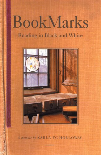 Bookmarks: Reading in Black and White A Memoir by Brand: Rutgers University Press