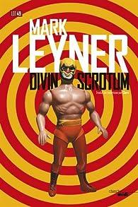 Divin Scrotum par Mark Leyner