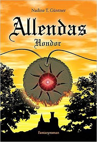 Allendas Hondor Livre En Allemand 9783000194153 Amazon