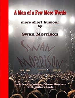 A Man of a Few More Words de [Morrison, Swan]