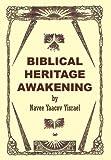 Biblical Heritage Awakening, Navee Yaacov Yisrael, 1426948832