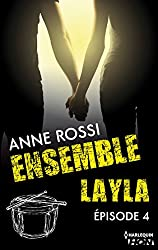 Ensemble - Layla : épisode 4