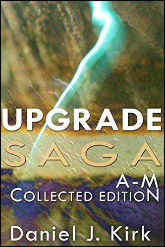 Upgrade Saga A-M: Collected Edition