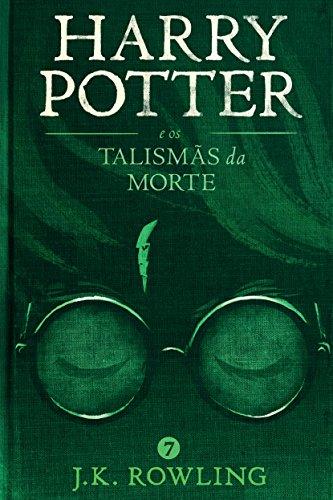 Harry Potter e os Talisma?s da Morte (Série de Harry Potter) (Portuguese Edition)